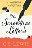 Screwtape Letters: Letters from a Senior to a Junior Devil (C. Lewis Signature Classic)