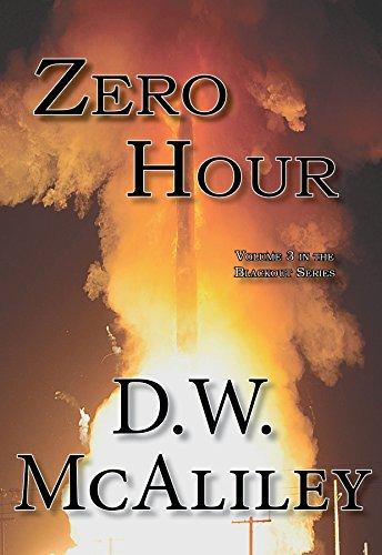 Zero Hour: Blackout Vol. 3 by [McAliley, D.W.]