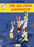 img - for The Man from Washington (Lucky Luke) book / textbook / text book