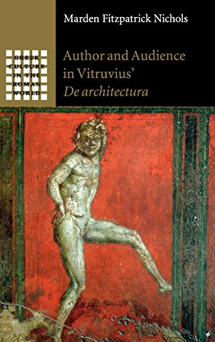 Author and Audience in Vitruvius' De architectura (Greek Culture in the Roman World)