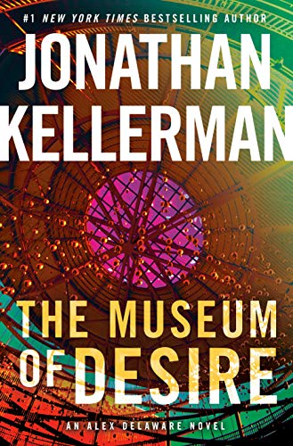 Book Cover: The Museum of Desire: An Alex Delaware Novel