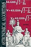 Astronomical Algorithms, Jean H. Meeus, 0943396352