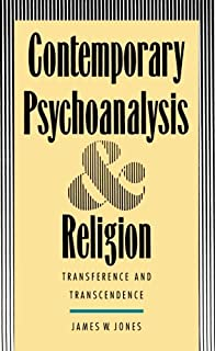 the texture of knowledge an essay on religion and science james  contemporary psychoanalysis and religion transference and transcendence