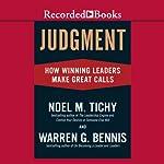 Judgment: How Winning Leaders Make Great Calls | Warren Bennis,Noel Tichy
