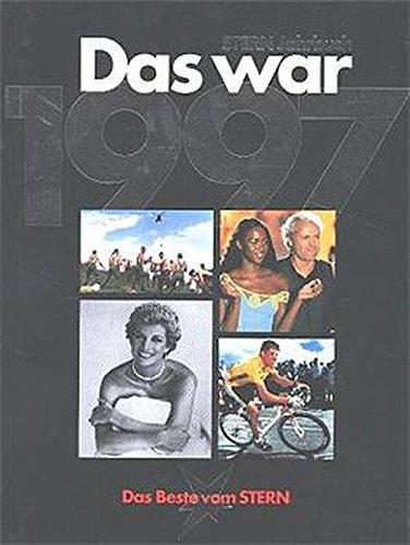 Das war 1997 (Stern-Bücher)