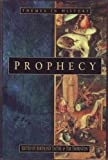 The Prophecy, Bertrand O. Taithe and Tim Thornton, 0750913312