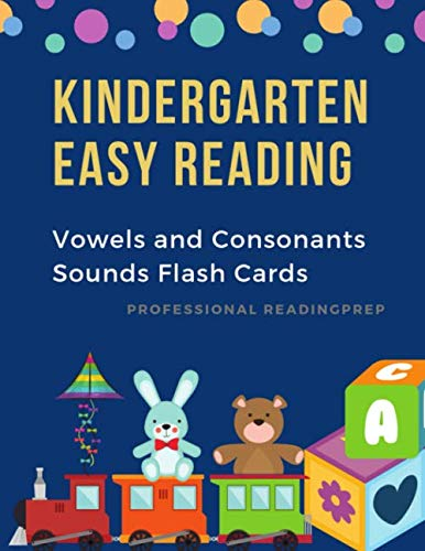 Kindergarten Easy Reading Vowels and Consonants Sounds Flash: 1st Phonics Vowel chart for kids learning to read, tracing and writing basic English ... Worksheets for Preschool to First graders.