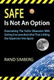 Safe Is Not an Option, Rand Simberg, 0989135519