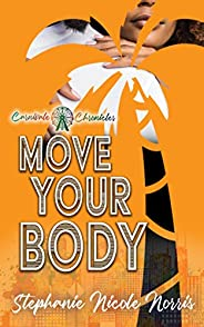 Move Your Body: Carnivale Chronicles