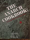 The Anarch Cookbook, Bill Bridges, 1565040481