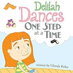 Delilah Dances One Step at a Time