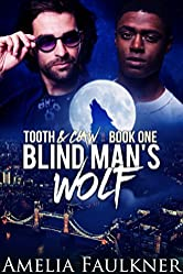 Blind Man's Wolf (Tooth and Claw Book 1)