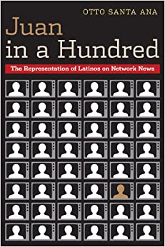 Book Juan in a Hundred: The Representation of Latinos on Network News