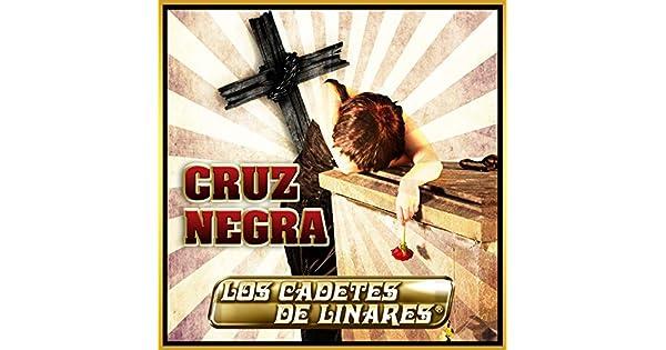 Amazon.com: Cruz Negra: Los Cadetes De Linares: MP3 Downloads