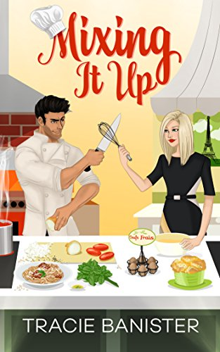 Mixing It Up by [Banister, Tracie]