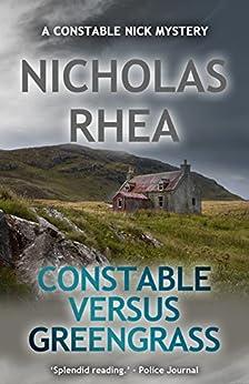 Constable Versus Greengrass (A Constable Nick Mystery Book 18) by [Rhea, Nicholas]
