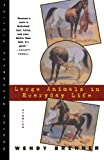 Large Animals in Everyday Life, Wendy Brenner, 0393316483