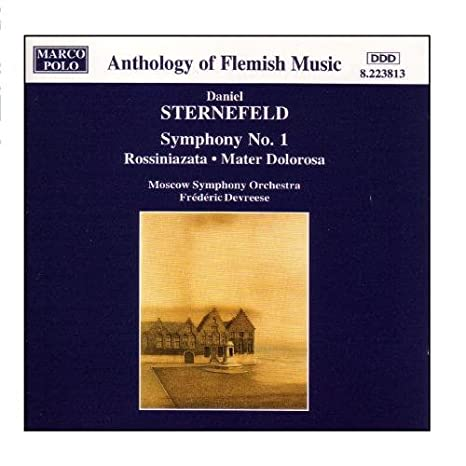 STERNEFELD: Symphony No. 1 / Rossiniazata: STERNEFELD Daniel ...