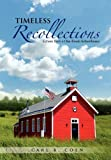 Timeless Recollections: Echoes from a One-Room Schoolhouse