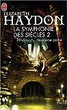 La symphonie des siècles, Tome 2 : Rhapsody : Deuxième partie