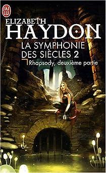 La Symphonie des siècles, tome 2 : Rhapsody, deuxième partie par Haydon