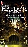 La symphonie des siècles, Tome 1 : Rhapsody : Deuxième partie par Haydon