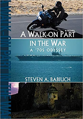 A Walk-on Part in the War: A 70s Odyssey