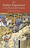 img - for The Soldier Experience in the Fourteenth Century (Warfare in History) book / textbook / text book