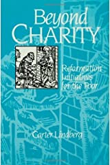 BEYOND CHARITY: Reformation Initiatives for the Poor (English Edition) eBook Kindle