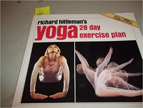 RICHARD HITTLEMANS YOGA: 28 DAY EXERCISE PLAN Richard ...