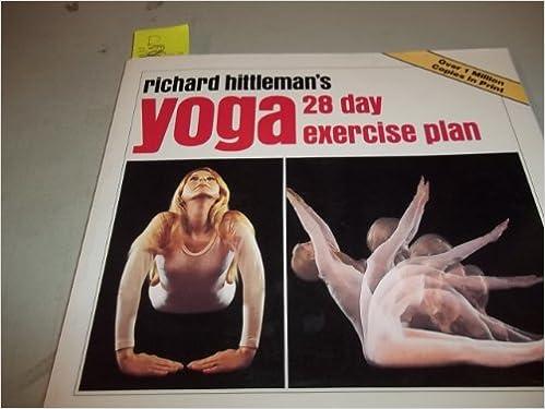 RICHARD HITTLEMANS YOGA: 28 DAY EXERCISE PLAN Richard ...