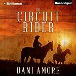 The Circuit Rider | Dani Amore