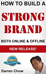 Darren Chow: How to Build a Strong Brand (Both Offline & Online)