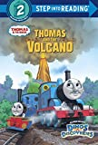 Thomas and the Volcano (Thomas & Friends) (Step into Reading)