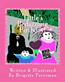 Tattle's Bedazzling Birthday!, Brigette Foresman, 1492741434