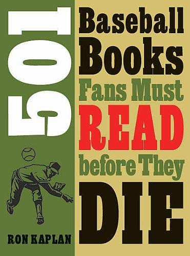 - 501 Baseball Books Fans Must Read before They Die