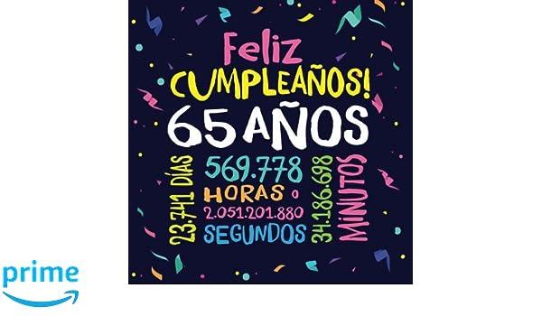 Feliz Cumpleaños - 65 Años: Un libro de visitas para fiesta ...