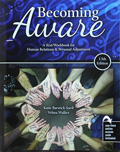 Becoming Aware: A Text/Workbook For Human Relations and Personal Adjustment by Kendall Hunt Publishing