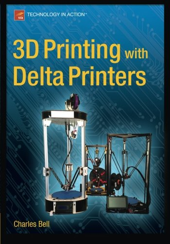3D Printing with Delta Printers by Apress