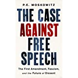The First Amendment, Fascism, and the Future of Dissent