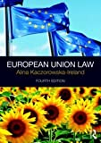 img - for Liverpool John Moores University EU Law Bundle 2016: European Union Law (Volume 1) book / textbook / text book