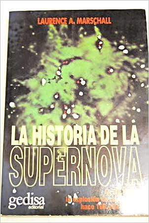 La historia de la supernova