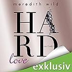 Hardlove - verliebt (Hard 5) | Meredith Wild