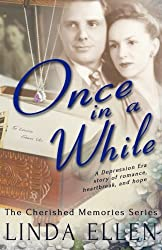 Once in a While (The Cherished Memories Series) (Volume 1)