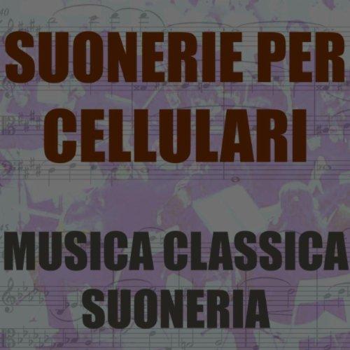 suonerie musica classica