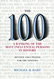 [The One Hundred: A Ranking of the Most Influential Persons in History] (By: Michael H. Hart) [published: January, 2001]
