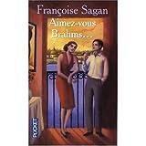 Aimez-Vous Brahms?, Françoise Sagan, 0685239306