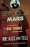 Image of Veronica Mars (2): An Original Mystery by Rob Thomas: Mr. Kiss and Tell