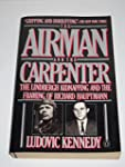 The Airman and the Carpenter: The Lin...