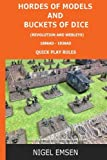 Hordes of Models and Buckets of Dice (Wargames Rules): Revolution and Webley's: Volume 4
